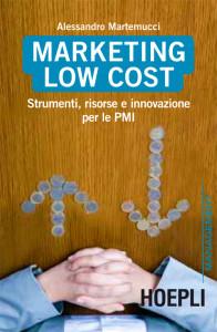 libro-marketing-low-cost-alessandro-martemucci-hoepli