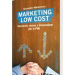 Libro Marketing low cost Martemucci Alessandro comunicazione web hoepli